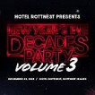 Hotel Rottnest New Year's Eve: Decades Party Vol. 3